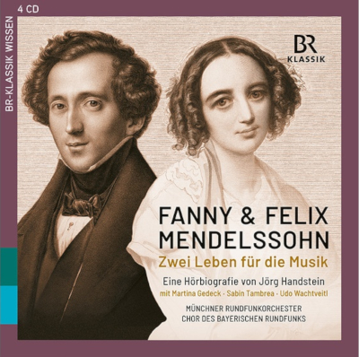 Fanny & Felix Mendelssohn - Two lives devoted to music